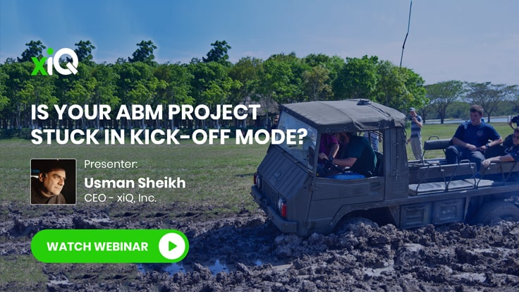 IS YOUR ABM PROJECT STUCK IN KICK-OFF MODE?