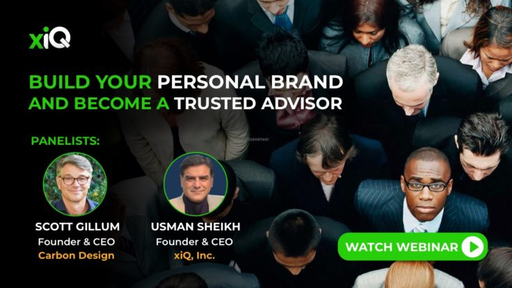 BUILD YOUR PERSONAL BRAND AND BECOME A TRUSTED ADVISOR