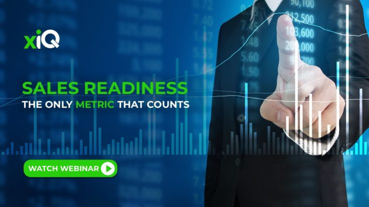 SALES READINESS: THE ONLY METRIC THAT COUNTS