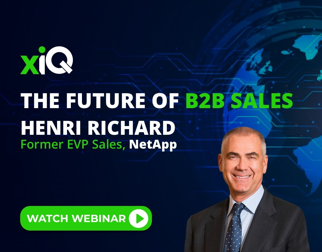 The Future of B2B Sales - Henri Richard, Former EVP Sales, NetApp