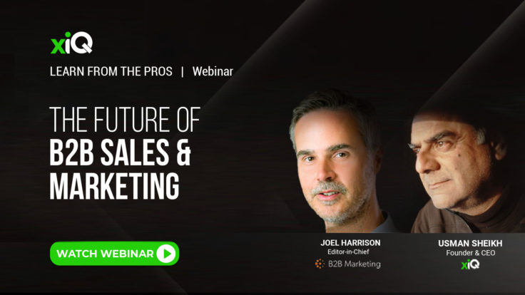 THE FUTURE OF B2B SALES AND MARKETING
