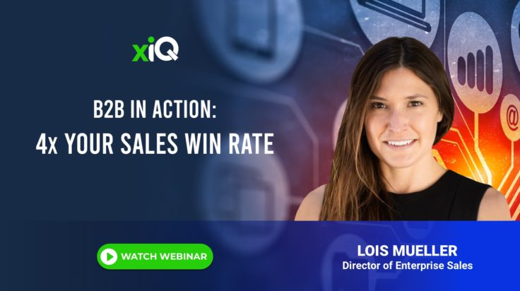 B2B IN ACTION: 4x YOUR SALES WIN RATE