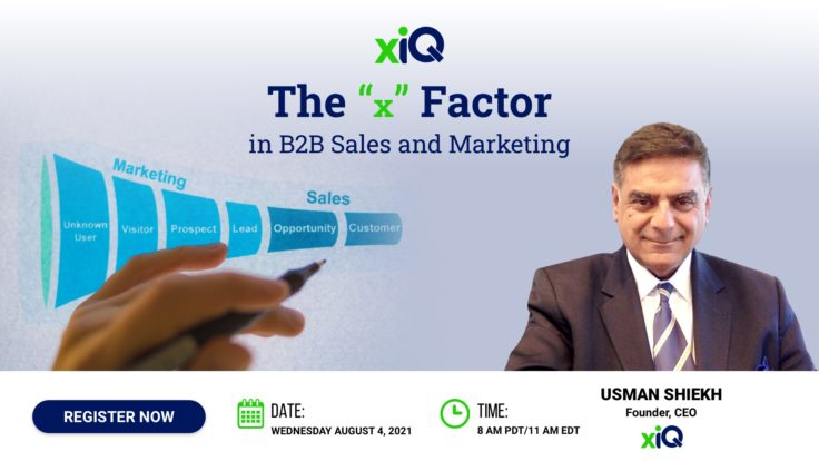 """The """"x"""" Factor in B2B Sales and Marketing"""